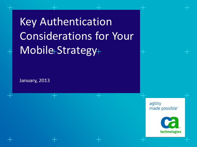 Mobile Authentication: Key Considerations for Developing Your Strategy