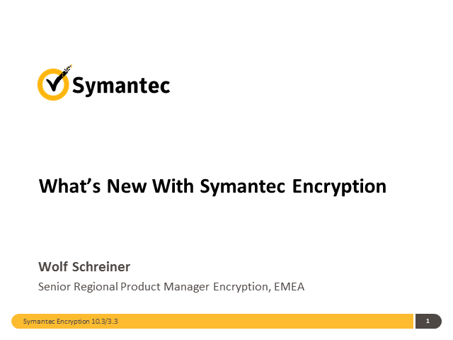 New Symantec Encryption Securely Protects Data in the Cloud & on Your Mobile