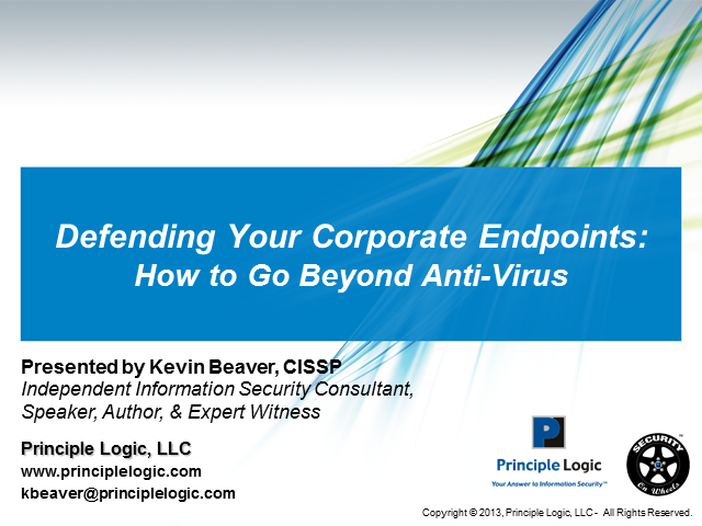 Defending Your Corporate Endpoints: How to Go Beyond Anti-Virus