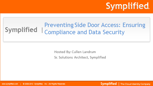 Preventing Side Door Access: Ensuring Compliance and Data Security