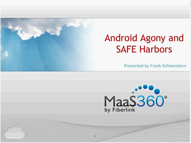 Android Agony and SAFE Harbors