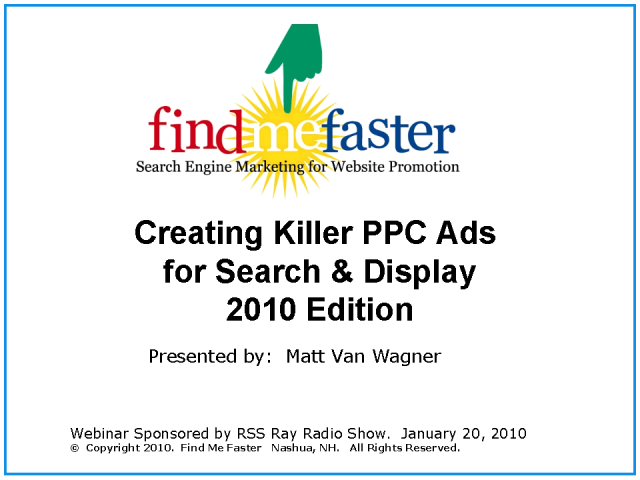 Creating Killer PPC Ads for Search & Display: 2010 Edition