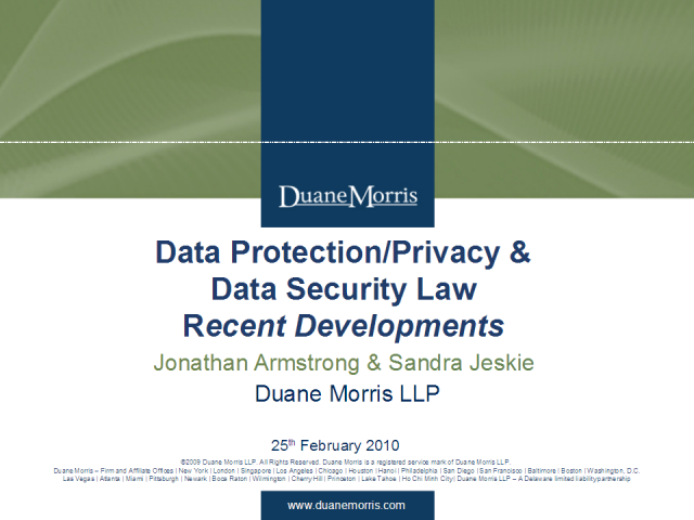 Data protection, data security & privacy law-recent developments