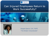 Workers Compensation: Can Injured Employees Return to Work?