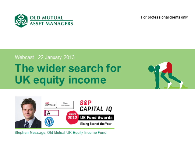 THE WIDER SEARCH FOR UK EQUITY INCOME