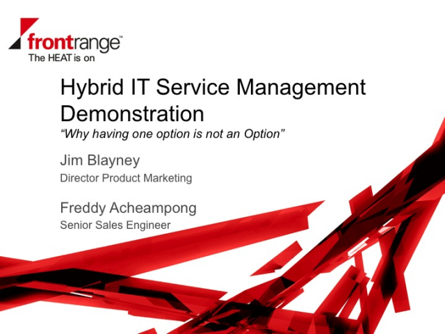 Hybrid IT Service Management Demonstration by FrontRange Solutions
