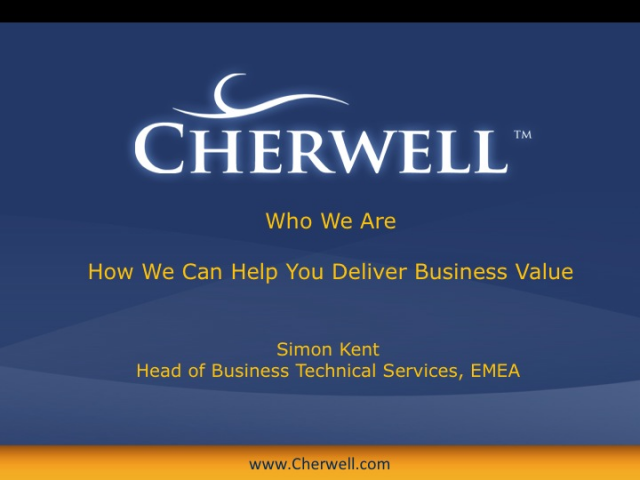 Cherwell Software: Who We Are and How We Can Help You Deliver Business Value