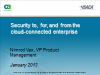 Security to, for, and from the cloud-connected enterprise
