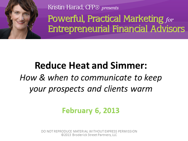 Marketing to Keep Your Prospects & Clients Warm