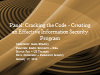 Panel: Cracking the Code - Creating an Effective Information Security Program