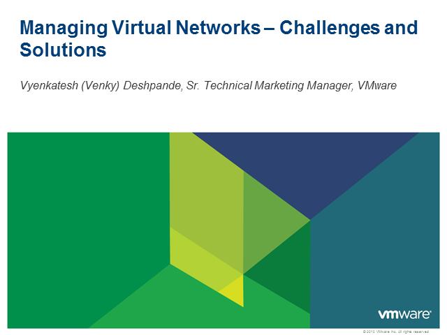Managing Virtual Networks - Challenges and Solutions