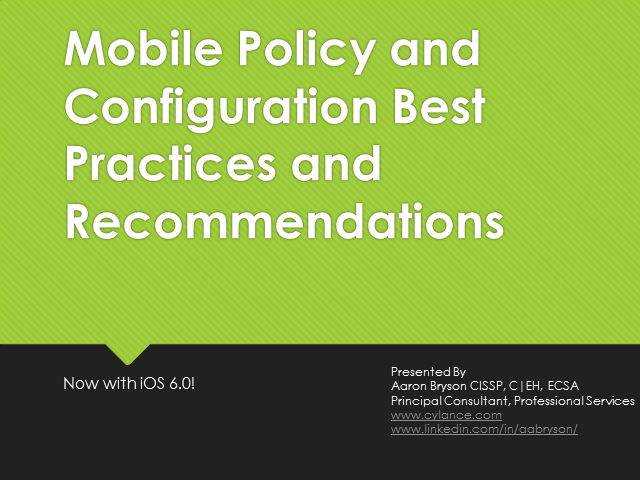 iOS Mobile Policy and Configuration Best Practices and Recommendations