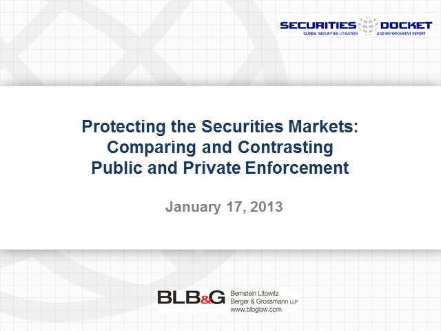 Protecting the Securities Markets – Comparing Public and Private Enforcement