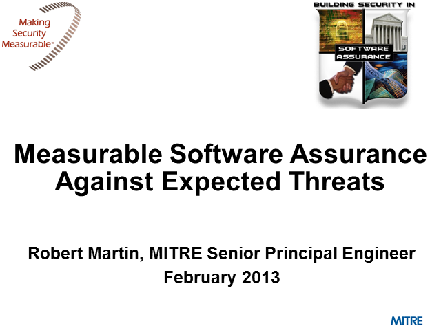 Measurable Software Assurance Against Expected Threats