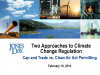 Regulating Climate Change: Cap & Trade vs. Clean Air Act