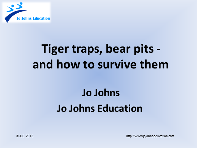 Tiger Traps, Bear Pits – and How to Survive Them