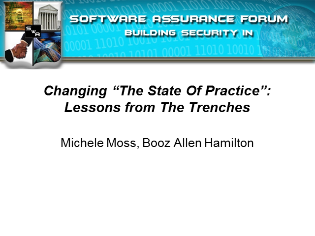 "Changing ""The State Of Practice"": Lessons from The Trenches"