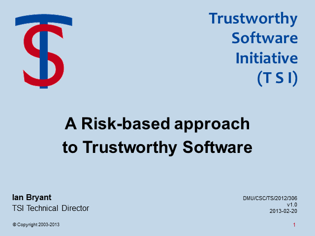 A Risk-Based Approach to Trustworthy Software