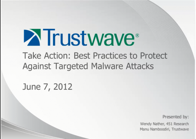 Take Action: Best Practices to Protect Against Targeted Malware Attacks