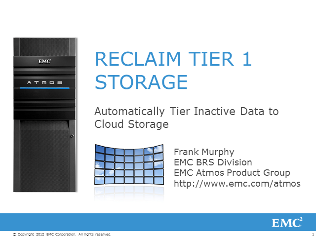 Reclaim Tier 1 Storage –  Automate Tiering Inactive Data to Cloud Storage