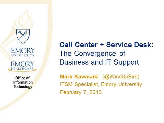 Call Center + Service Desk: The Convergence of Business and IT Support
