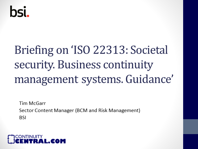 ISO 22313 - A briefing on ISO 22313.