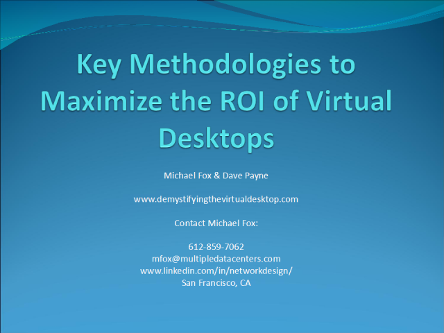 Key Methodologies to Maximize ROI of Virtual Desktops