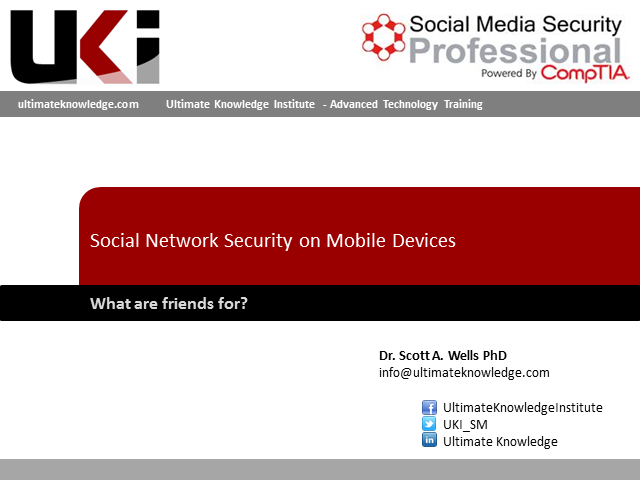 Social Network Security on Mobile Devices - What are Friends For?