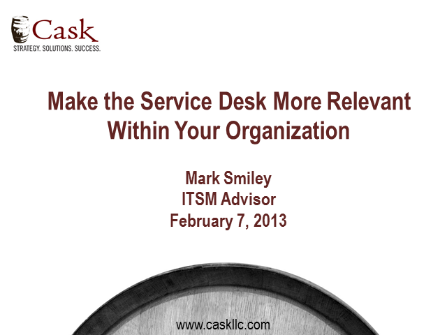 Make the Service Desk More Relevant Within Your Organization