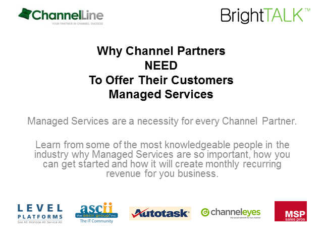 Why Channel Partners NEED To Offer Their Customers Managed Services