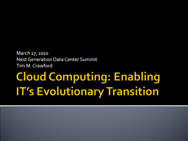 Cloud Computing Strategy: Enabling IT's Evolutionary Transition