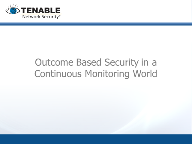Outcome Based Security Monitoring in a Continuous Monitoring World