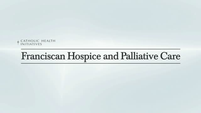 Franciscan Hospice and Palliative Care Testimonial