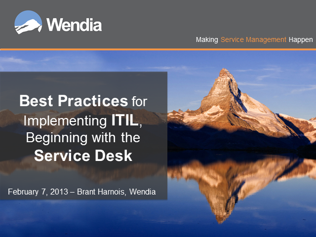 Best Practices for Implementing ITIL, Beginning with the Service Desk