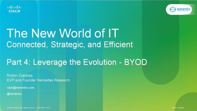 The New World of IT-Use the Evolution: BYOD