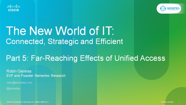 The New World of IT: Far-Reaching Effects of Unified Access