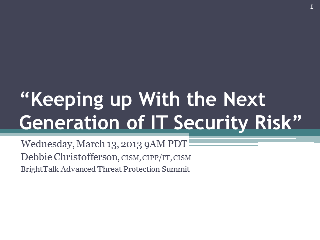 Keeping Up With the Next Generation of IT Security Risk