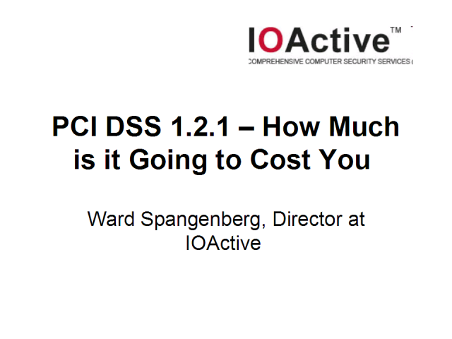 PCI DSS 1.2.1 – How Much is it Going to Cost You