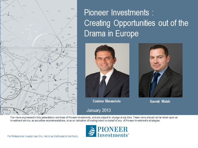 Creating opportunities out of the drama in Europe