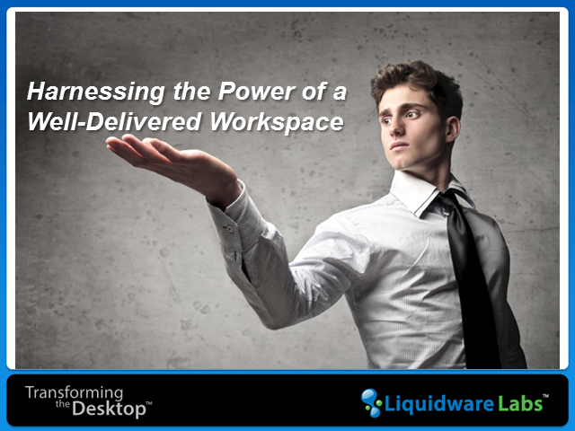 Thin Computing on a Thin Budget – the Power of a Well Managed Workspace
