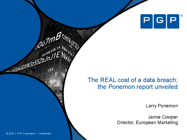 The REAL cost of a data breach; the Ponemon report unveiled