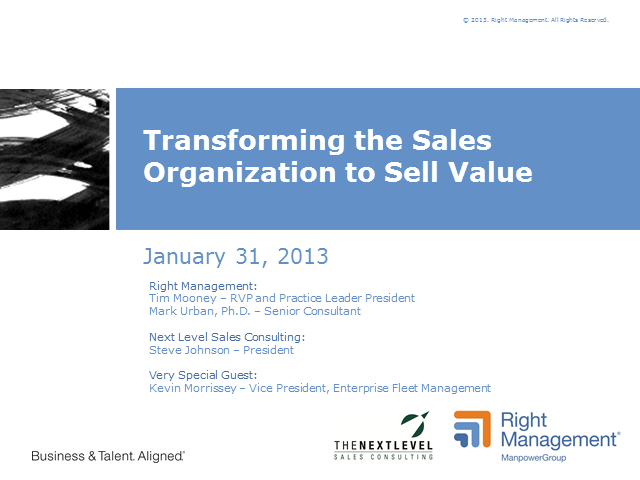 Transforming the Sales Organization to Sell Value