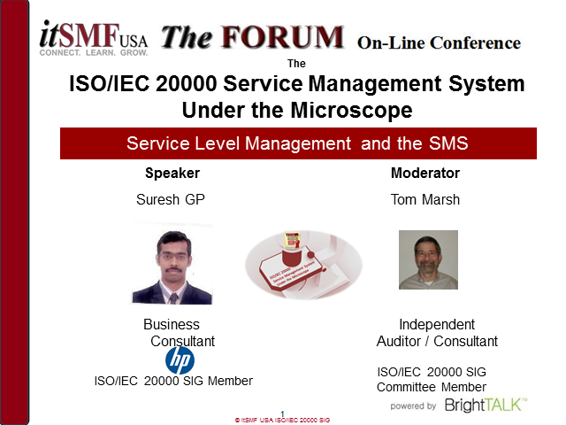 itSMF USA SIG: ISO/IEC 20000 SMS Under the Microscope: Service Level Management