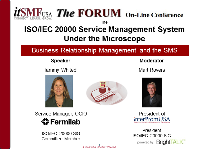 itSMF USA SIG: ISO/IEC 20000 SMS Under the Microscope: Business Relationship Mgt