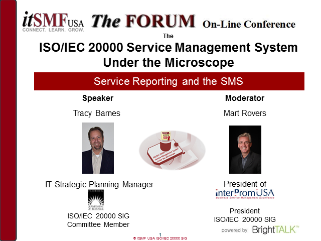 itSMF USA SIG: ISO/IEC 20000 SMS Under the Microscope: Service Reporting