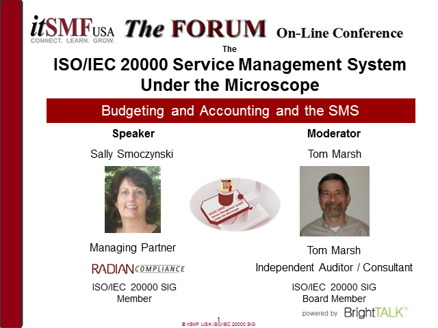 itSMF USA SIG: ISO/IEC 20000 SMS Under the Microscope: Budgeting and Accounting
