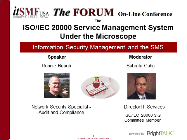 itSMF USA SIG: ISO/IEC 20000 SMS Under the Microscope: Info Security Management