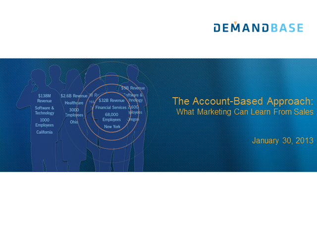 The Account-Based Approach: What Marketing Can Learn From Sales