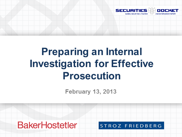 Preparing an Internal Investigation for Effective Prosecution