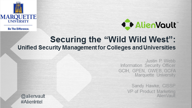 Unified Security Management for Universities and Colleges.